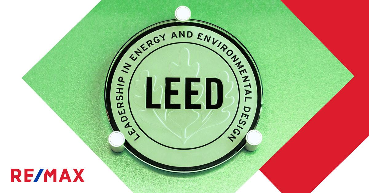 Certification LEED : comment rendre sa maison écoénergétique?